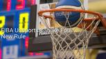 FIBA Unsportsmanlike Foul New Rule TOC