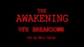 VFX Breakdown | The Awakening