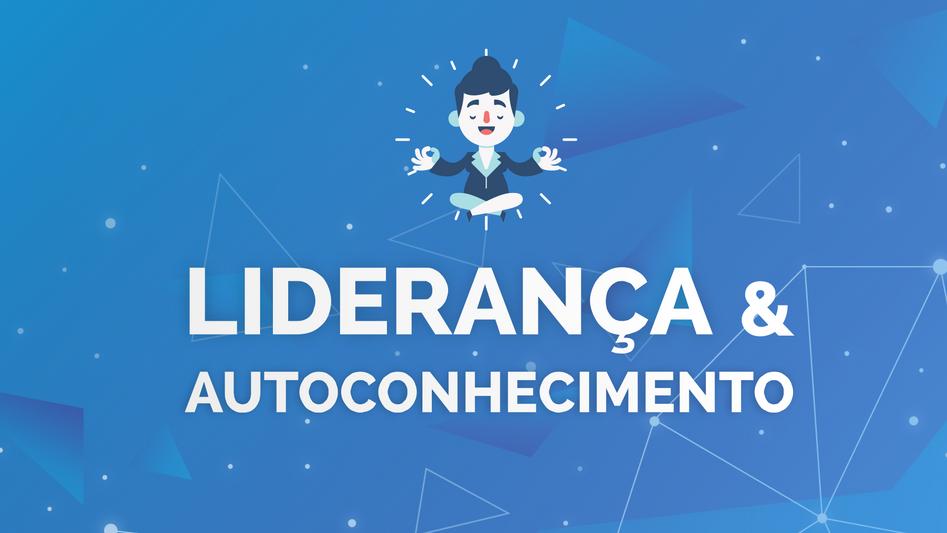 Liderança & Autoconhecimento - Dulce Ribeiro