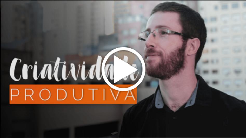 Criatividade Produtiva - Augusto Roza