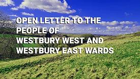 Open Letter to Westbury West and East Wards