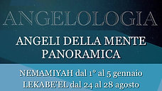 13. Angeli della mente panoramica - NEMAMIYAH, LEKABE'EL