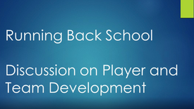 Running Back School - player and team development