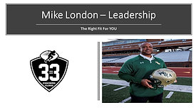 Mike London - Leadership - The Right Fit