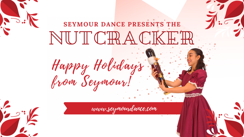 Seymour Dance Presents The Nutcracker On Film! 2020