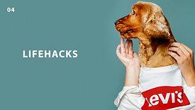 4. Lifehacks