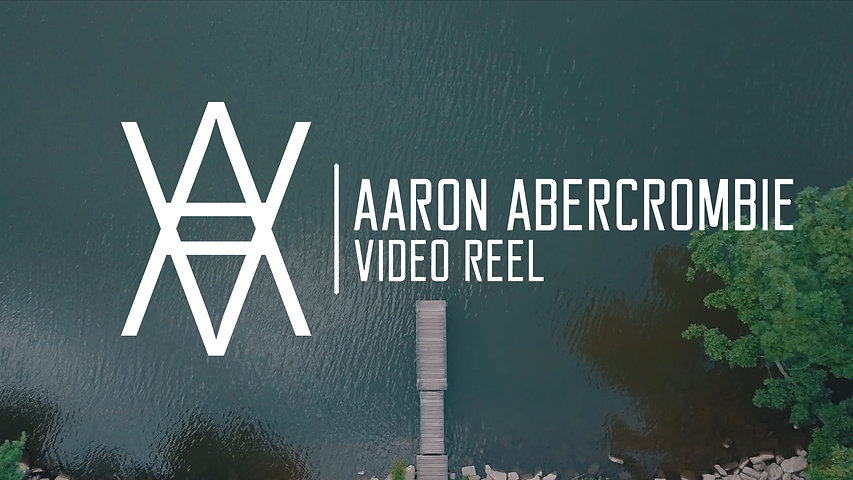 Aaron Abercrombie - Video Reel