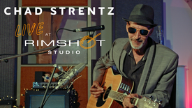 Chad Strentz, Live at Rimshot Studio