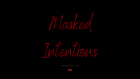 """Masked Intentions Theme Sequence Mockup featuring """"Dead Before I Killed You"""" by Rachel Amy Ritchie"""