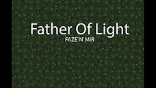FAZE N`MIR - Father Of Light