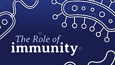 The Role of Immunity