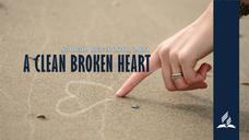 A Clean Broken Heart