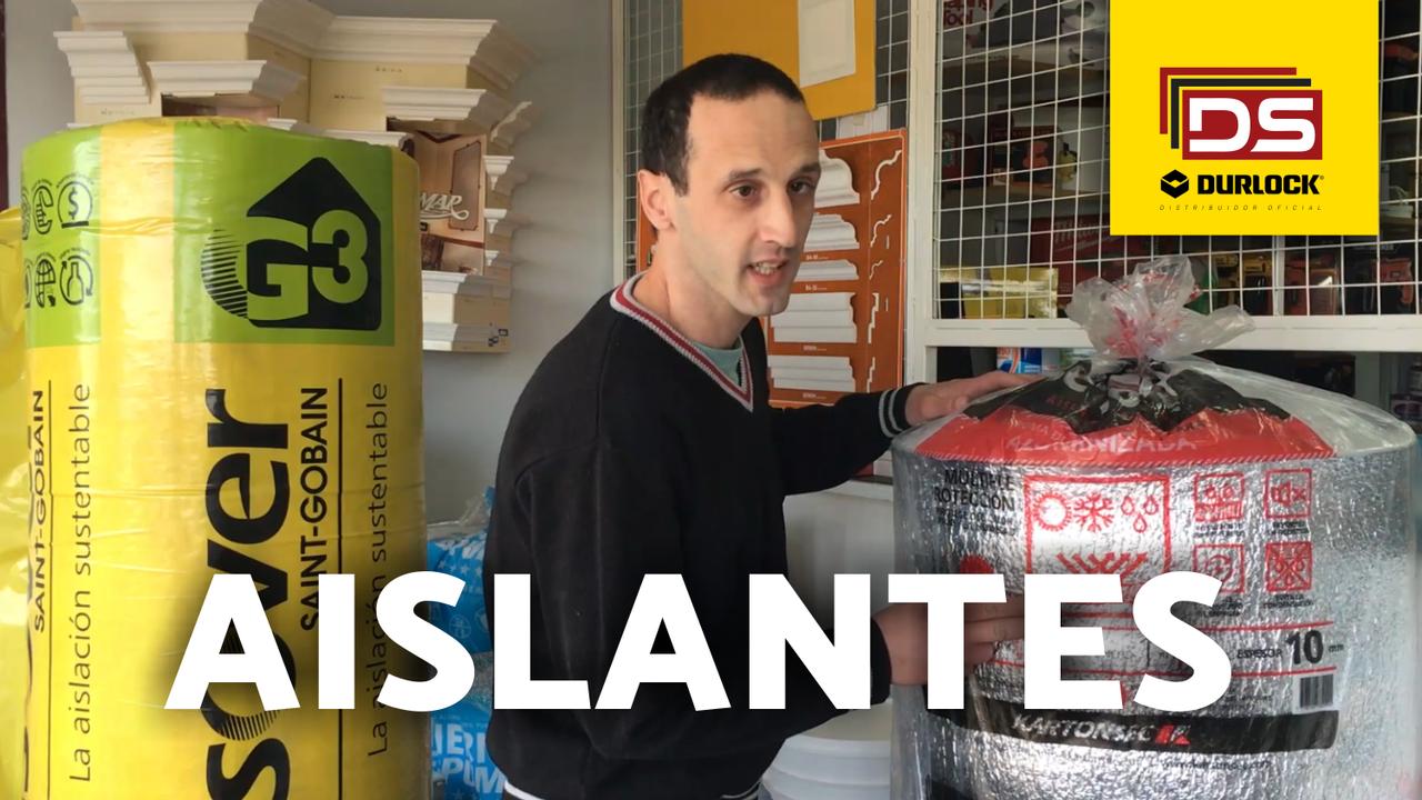 Hernán te recomienda que aislantes elegir | Distribuidora Sur Durlock