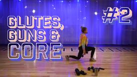 Glutes, Guns & Core #2