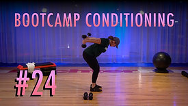 Bootcamp Conditioning - 24