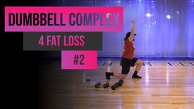 Dumbbell Complex 4 Fat Loss #2