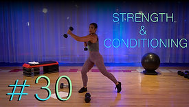 Strength & Conditioning - 30