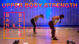 Upper body strength - Bands and Bells