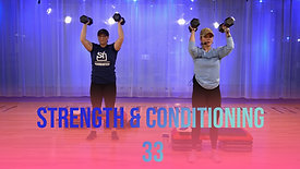Strength & Conditioning 33