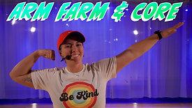 Arm Farm & Core