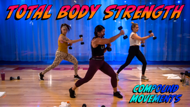 Total Body Strength - Compound Movements