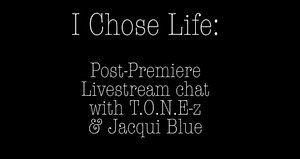 Post-Premiere Chat with T.O.N.E-z & Jacqui Blue