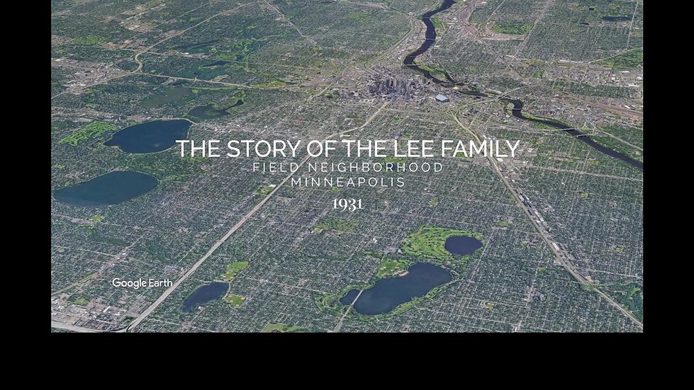 The Story of the Lee Family (Field Neighborhood, Minneapolis)