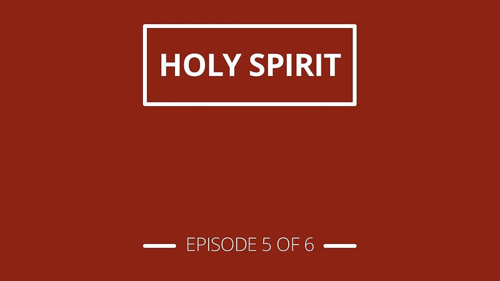 5. Holy Spirit - Christian Stuff Series