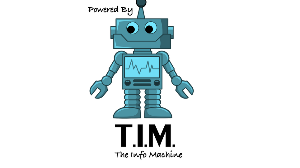 Tim - The Info Machine