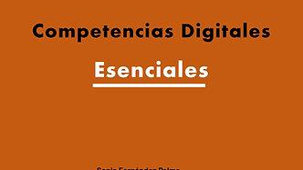 Competencias Digitales Esenciales