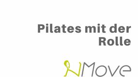 Pilates mit der Rolle