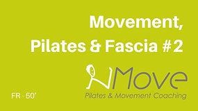 Movement Pilates Fascia #2