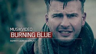 Musikvideo | Burning Blue