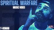 T-ROMAN Music - Spiritual Warfare [Official Music Video]