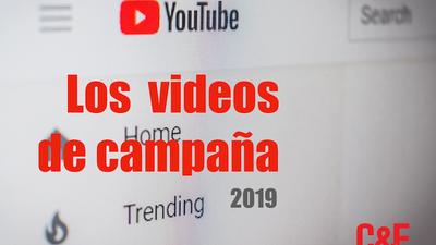 Los videos de campaña y gobierno 2019