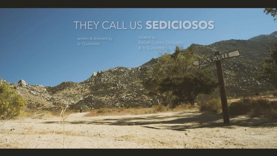 They Call Us Sediciosos - Teaser 2
