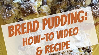 Bread Pudding Demo