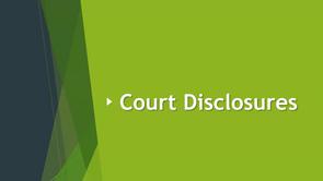 Court Disclosures