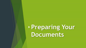 Preparing Your Documents
