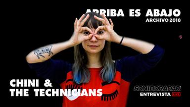 #SonidoRadar: Chini y las novedades de Chini and The Technicians