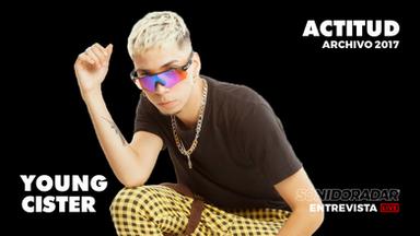 """#SonidoRadar: Young Cister y su nuevo videoclip """"Actitud"""""""