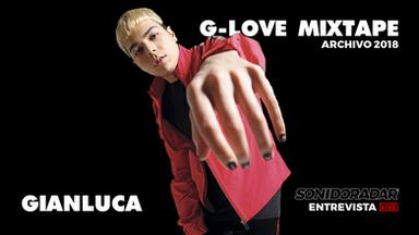 "#SonidoRadar: Gianluca, Luces Rojas y ""G Love Mixtape"""