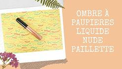 Ombre à paupières liquide nude pailletée