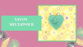 Savon Melt&Pour