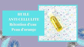 Huile anti cellulite