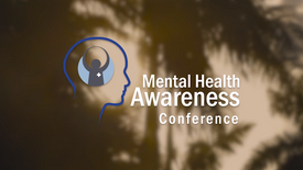 Mental Health Awareness Conference | After Movie