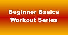 Beginner Basics Workout #1 (70) - 57:21