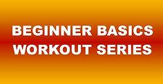 Beginner Basics Workout #1 (70) - 53:34