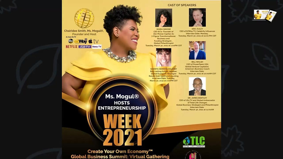 Ms. Mogul® Hosts Create Your Own Economy™ with Dr. James Dentley