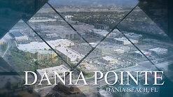 Dania Pointe Intro